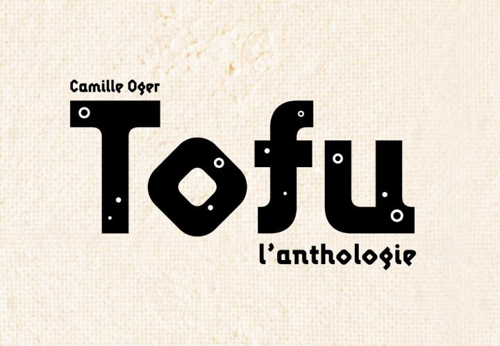 Tofu, l'anthologie - la bible du tofu en 170 recettes et des pages de reportage en Asie